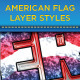 American Flag Layer Styles - GraphicRiver Item for Sale
