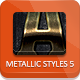 Unique Metallic Styles - Part 5 - GraphicRiver Item for Sale