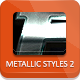 Unique Metallic Styles - Part 2 - GraphicRiver Item for Sale
