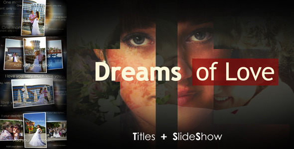 After Effects Project - VideoHive Dreams of Love 514818