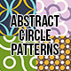 Abstract Circle Patterns - GraphicRiver Item for Sale