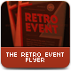 The Retro Event Flyer - GraphicRiver Item for Sale