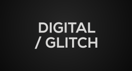 Digital / Glitch