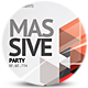 Massive Party Flyer - GraphicRiver Item for Sale