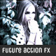 Premium Future Actions FX  - GraphicRiver Item for Sale