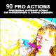 90 Pro Actions - GraphicRiver Item for Sale