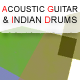 Acoustic Guitar & Indian Drums