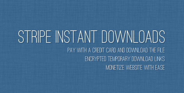 Stripe Instant Downloads is a plugin that allows to sell files and accept major credit cards (through Stripe). Workflow is handled by smart CSS3 button: custome