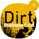 Dirt Business Card - Grunge Series - GraphicRiver Item for Sale