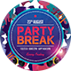 Party Break Flyer - GraphicRiver Item for Sale