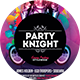 Party Knight Flyer - GraphicRiver Item for Sale