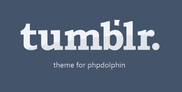 CodeCanyon Tumblr Theme for PHPDolphin 5237585