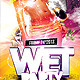Wet Party Flyer - GraphicRiver Item for Sale