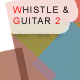 Whistle & Guitar 2