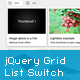 jQuery Grid and List Switch - CodeCanyon Item for Sale