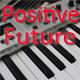 Positive Future
