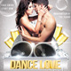 Dance Love Flyer Template - GraphicRiver Item for Sale