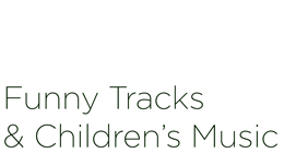 Funny Tracks & Children's Music