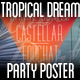 Tropical Dreams Party Poste-Graphicriver中文最全的素材分享平台
