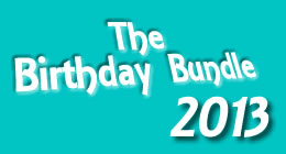 Birthday Bundle 2013