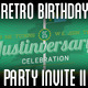 Retro Birthday Party Invite II - GraphicRiver Item for Sale
