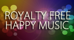 The Best of Royalty Free Happy Music