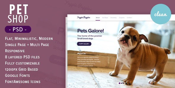 Pet Shop Theme - is a flexible flat PSD template made specifically for pet store owners. This template is tailor made for puppy shops, however it's use is