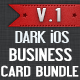 Dark iOS Business Card Bundle - 01 - GraphicRiver Item for Sale