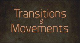 Transitions and Movements
