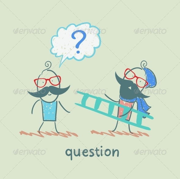 GraphicRiver Man with a Question Mark Meets a Man with a Ladder 5642528
