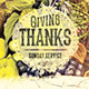 Giving Thanks: Harvest Church Flyer Template - GraphicRiver Item for Sale