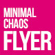 Minimal Chaos Flyer - GraphicRiver Item for Sale