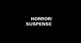 Horror/Suspense