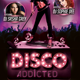 Disco Addicted Flyer Template - GraphicRiver Item for Sale
