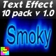 Smoky text Effect 10 pack v1.0 - ActiveDen Item for Sale