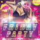 Friday Party Flyer - GraphicRiver Item for Sale