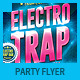 Electro Trap Music Party Flyer - GraphicRiver Item for Sale