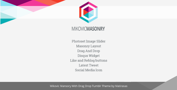 ThemeForest Mikovic Masonry With Drag And Drop Tumblr Theme 5815922