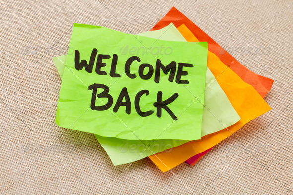 Stock Photo - PhotoDune welcome back 609247
