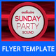 Sunday Party Sound Flyer - GraphicRiver Item for Sale