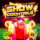 Cocktails show party flyer - GraphicRiver Item for Sale