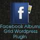 Responsive Wordpress Facebook Albums Grid Plugin - CodeCanyon Item for Sale