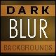 Dark Blur Backgrounds - GraphicRiver Item for Sale