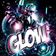 Glow / Neon / Dance Party Flyer / Poster - GraphicRiver Item for Sale