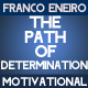 The Path of Determination
