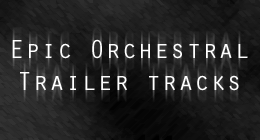 Epic orchestral Trailer