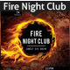 Fire Night Club - GraphicRiver Item for Sale