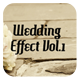 Wedding Effect  Vol.1 - GraphicRiver Item for Sale