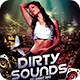 Dirty Sounds Flyer - GraphicRiver Item for Sale