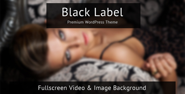Black Label - Fullscreen Video & Image Background - Portfolio Unlimited Color Elements, 30+ Shortcodes, Amazing Shortcode Generator, Portfolio and Slider Custom Post Types, AJAX Contact Form, Video Documentation, Sidebar Generator, Fullscreen Background, Video, Image